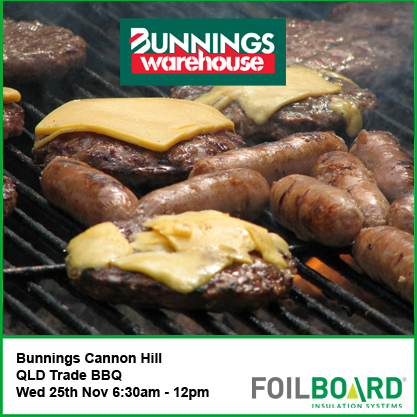 Bunnings Cannon Hill Warehouse QLD Trade BBQ – Wednesday 25th November