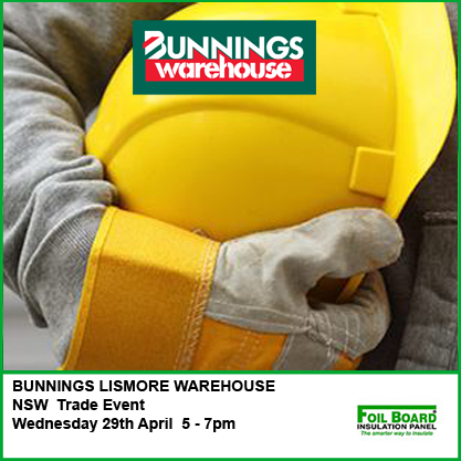 BUNNINGS LISMORE WAREHOUSE NSW Trade Event – Wednesday 29th April