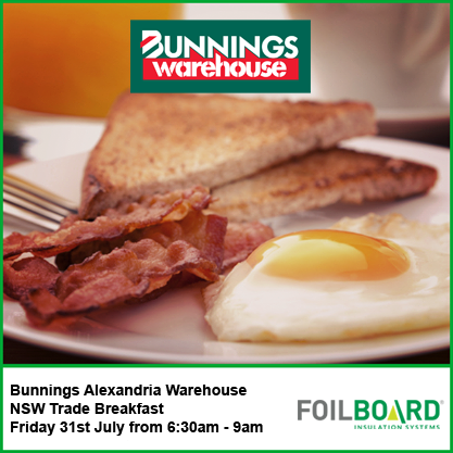 Bunnings Alexandria Warehouse NSW Trade Breakfast – Friday 31th July