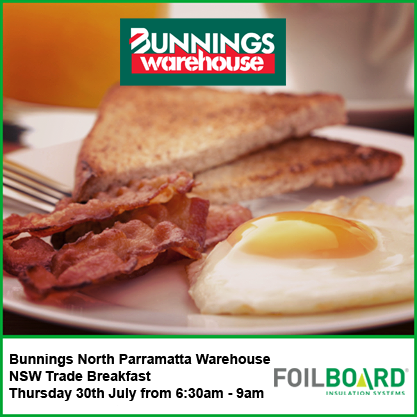 Bunnings North Parramatta Warehouse NSW Trade Breakfast – Thursday 30th July
