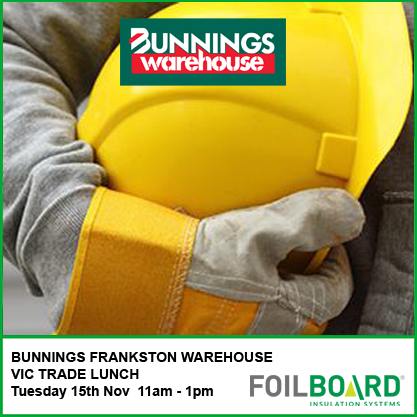 Bunnings Frankston Warehouse VIC Trade Lunch – Tuesday 15th November