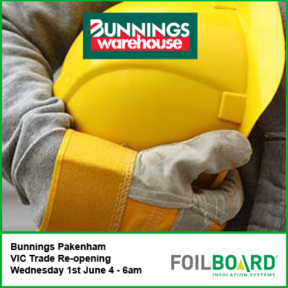 Bunnings Pakenham Vic Trade Re-Opening – Wednesday 1st June