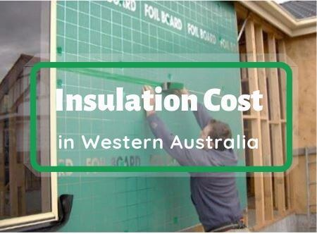 How Much Does Insulation Cost in Western Australia? 2019