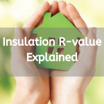 Insulation R-value Explained